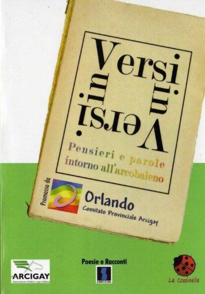 """Copertina del libro """"Versi inVersi - pensieri e parole intorno all arcobaleno"""" contenente le opere premiate e segnalate in occasione dell omonimo concorso (dicembre 2008)"""
